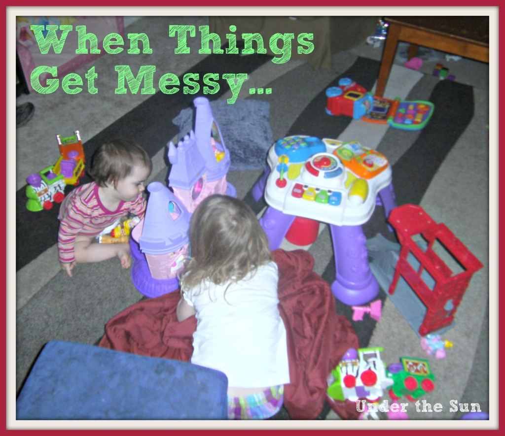 When Things Get Messy