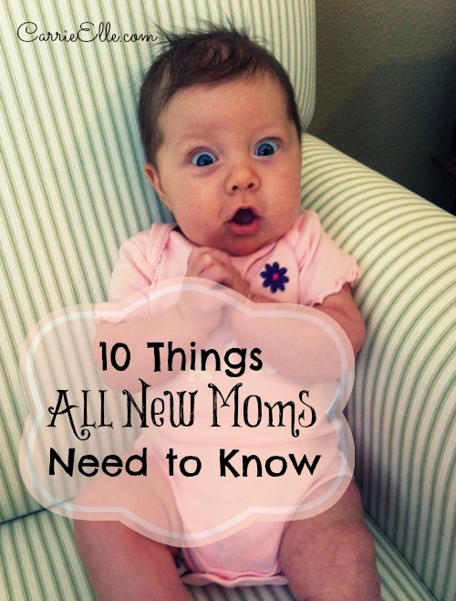 10 Things All New Moms Need to Know